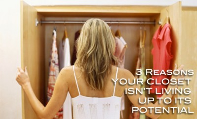 Reasons your closet isn't living up to its potential 1